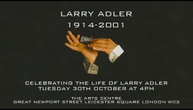 Larry Adler Celebration - Melancholy Baby, I (We) Can't Give You Anything But Love