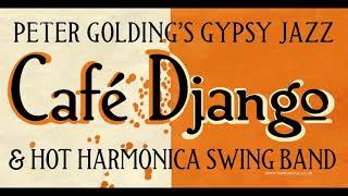 Peter Golding's Café Django - National Harmonica Festival